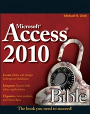 Access 2010 Bible ebook by Kobo.Web.Store.Products.Fields.ContributorFieldViewModel