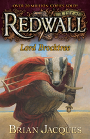 Lord Brocktree - A Tale from Redwall eBook by Brian Jacques
