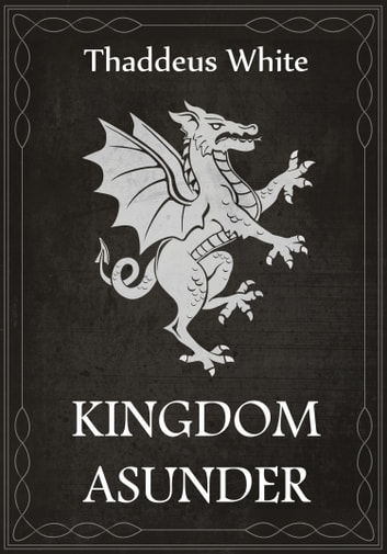 Kingdom Asunder: Abridged Edition ebook by Thaddeus White