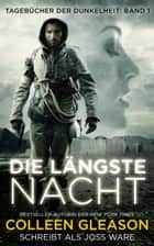 Die Längste Nacht ebook by Colleen Gleason, Joss Ware