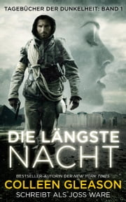 Die Längste Nacht ebook by Colleen Gleason,Joss Ware