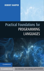 Practical Foundations for Programming Languages ebook by Professor Robert Harper