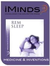 REM Sleep: Medicine & Inventions ebook by iMinds