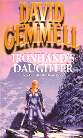 Ironhand's Daughter ebook by David Gemmell