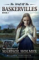 The Wolf of the Baskervilles ebook by Majanka Verstraete