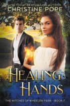 Healing Hands ebook by