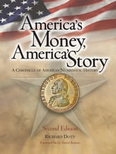 America's Money, America's Story ebook by Richard Doty