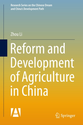 Reform and Development of Agriculture in China ebook by Zhou Li