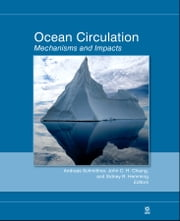 Ocean Circulation - Mechanisms and Impacts -- Past and Future Changes of Meridional Overturning ebook by Andreas Schmittner,John C. H. Chiang,Sidney R. Hemming