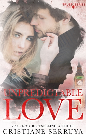 Unpredictable Love - Shades of Love ebook by Cristiane Serruya