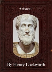 Aristotle ebook by Henry Lockworth,Lucy Mcgreggor,John Hawk