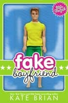Fake Boyfriend ebook by Kate Brian