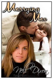 Marrying Max ebook by Nell Dixon