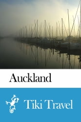 Auckland (New Zealand) Travel Guide - Tiki Travel ebook by Tiki Travel