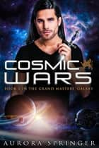 Cosmic Wars ebook by