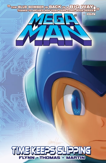 Mega Man 2: Time Keeps Slipping ebook by Ian Flynn