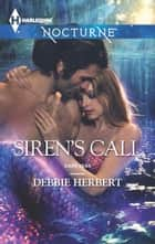 Siren's Call ebook by Debbie Herbert