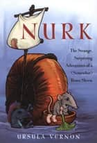 Nurk ebook by Ursula Vernon