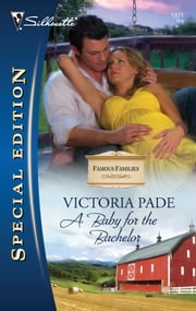 A Baby for the Bachelor ebook by Victoria Pade