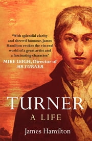 Turner - A Life ebook by James Hamilton