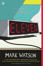 Eleven - A Novel ebook by Mark Watson