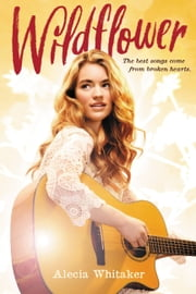 Wildflower ebook by Alecia Whitaker