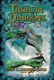 Trial by Dragons ebook by Paul Collins,Sean McMullen