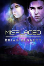 Misplaced ebook by Brian Bennett
