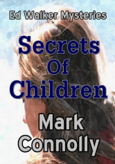 Secrets Of Children ebook by Mark Connolly