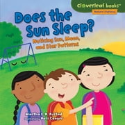 Does the Sun Sleep? - Noticing Sun, Moon, and Star Patterns ebook by Martha Rustad