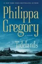 Tidelands ebook by Philippa Gregory