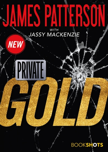 Private: Gold ebook by James Patterson