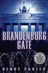 Brandenburg Gate ebook by Henry Porter