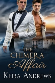 The Chimera Affair ebook by Keira Andrews