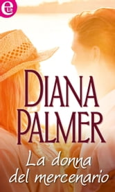 La donna del mercenario ebook by Diana Palmer
