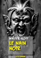 Le Nain noir ebook by Walter Scott