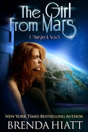 The Girl From Mars ebook by Brenda Hiatt