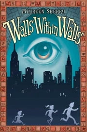 Walls Within Walls ebook by Maureen Sherry,Adam Stower
