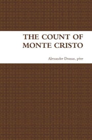 The Count of Monte Cristo ebook by Alexandre Dumas, père