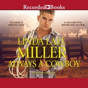 Always a Cowboy audiobook by Linda Lael Miller