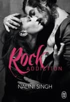 Rock Addiction ebook by Nalini Singh, Lili Steehl de Ursecci