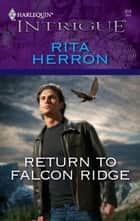 Return To Falcon Ridge ebook by Rita Herron