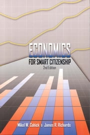 Economics for Smart Citizenship ebook by Mikel Cohick