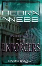 Executive Bodyguard ebook by Debra Webb