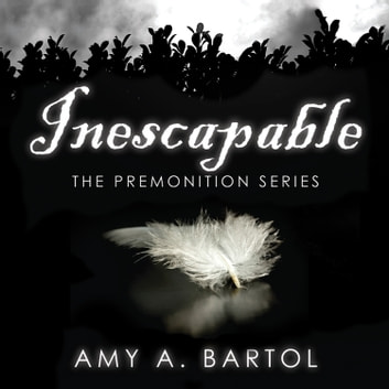 Inescapable Audiobook By Amy A Bartol 9781452684154 Rakuten Kobo