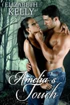 Amelia's Touch ebook by