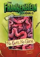 No Guts, No Gloria ebook by Scott Sonneborn, Timothy Dean Banks