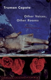 Other Voices, Other Rooms ebook by Truman Capote
