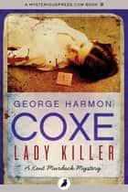 Lady Killer ebook by George Harmon Coxe
