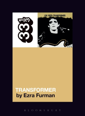 Lou Reed's Transformer ebook by Mr. Ezra Furman
